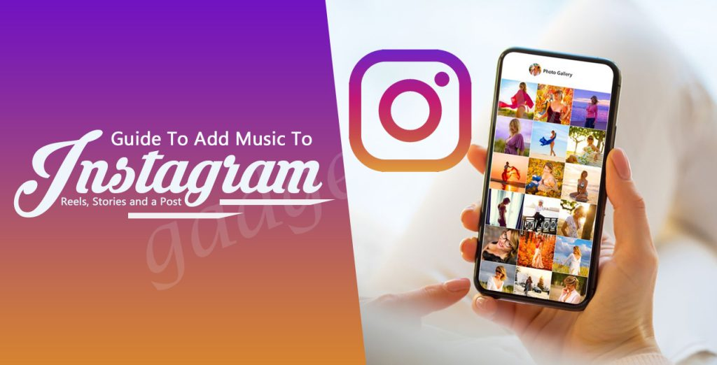 How to Add music to Instagram Reels