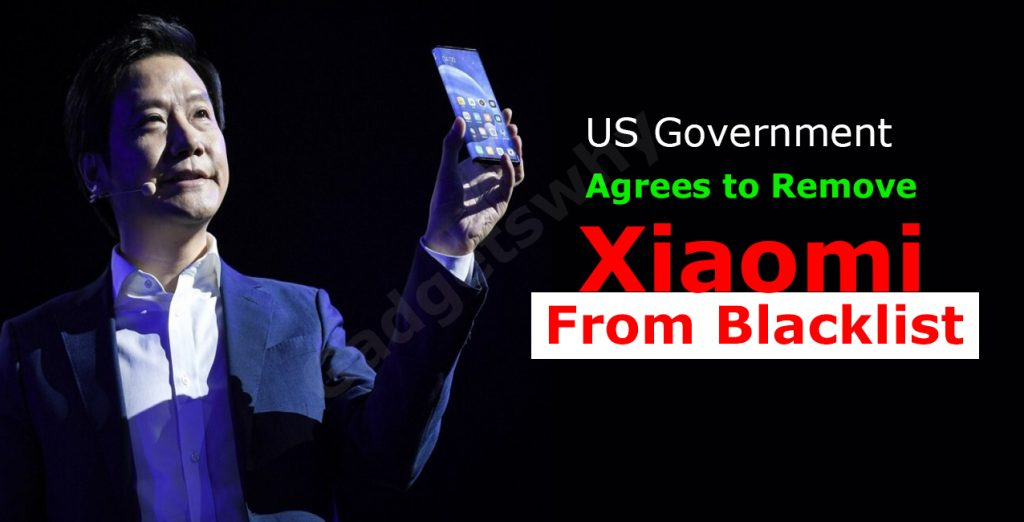The U.S Government Agreed To Remove Xiaomi From The Blacklist