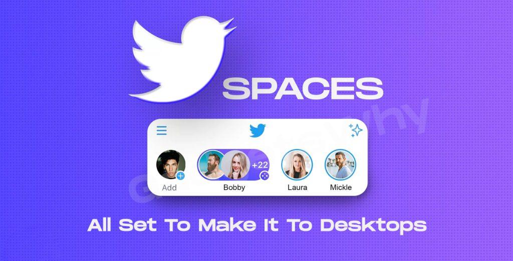 Twitter Spaces for Desktop