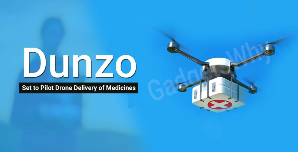 Dunzo Drone Delivery of Medicines