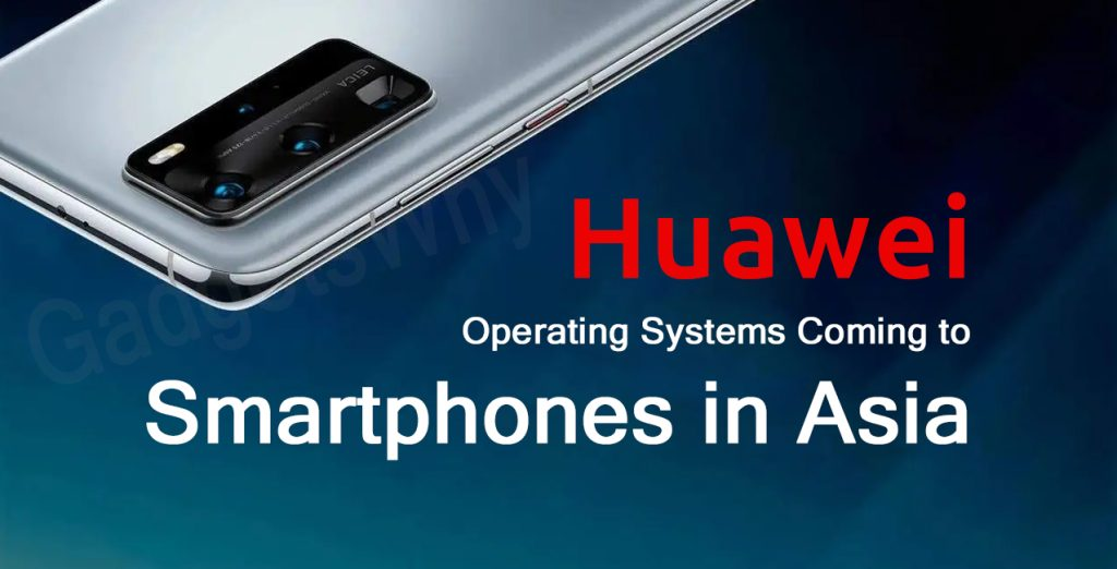 Huawei OS for Asia smartphones