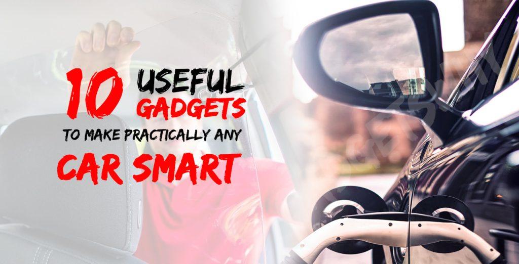 Best Car gadgets 2021