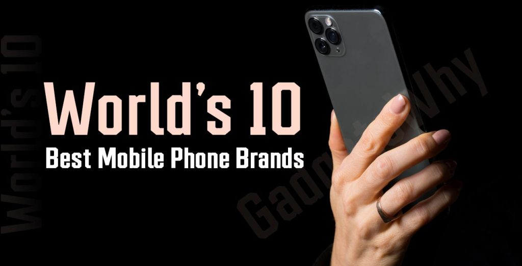 10 Best Mobile Phone Brands
