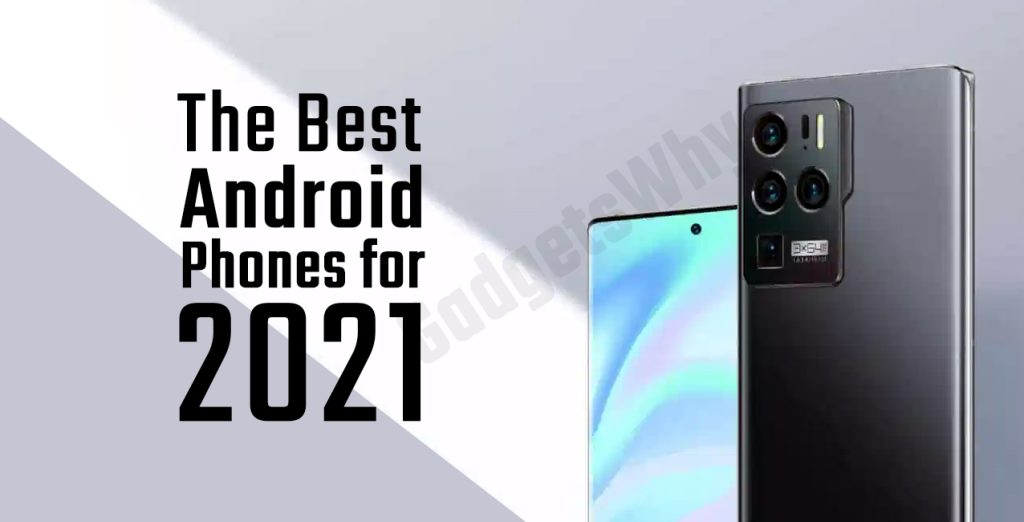 Best Android Phones 2021