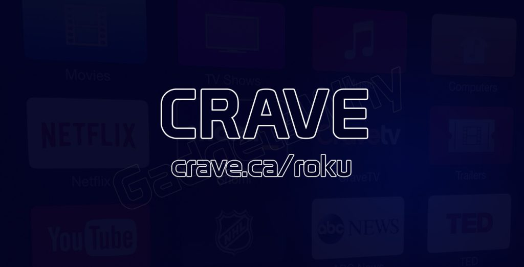 Activate Crave TV on Roku
